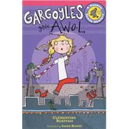 Gargoyles Gone Awol by Beauvais, Clémentine; Horne, Sarah, 9780823432059