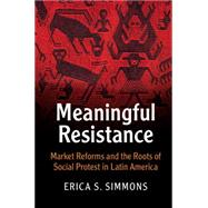 Meaningful Resistance by Simmons, Erica S., 9781107562059