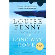 The Long Way Home A Chief Inspector Gamache Novel by Penny, Louise, 9781250022059