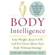 Body Intelligence by Abramson, Edward, Ph.D., 9780071442060