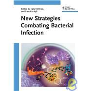 New Strategies Combating Bacterial Infection by Ahmad, Iqbal; Aqil, Farrukh, 9783527322060