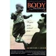Body Learning An Introduction to the Alexander Technique by Gelb, Michael J., 9780805042061