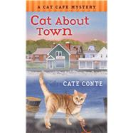 Cat About Town by Conte, Cate, 9781250072061
