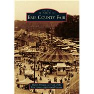Erie County Fair by Biniasz, Martin; Erie County Agricultural Society, 9781467122061