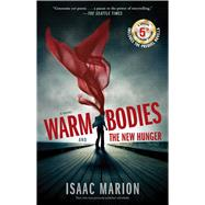 Warm Bodies and the New Hunger by Marion, Isaac, 9781501152061