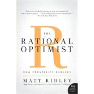 The Rational Optimist by Ridley, Matt, 9780061452062