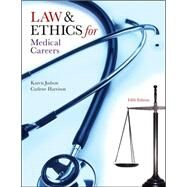 Law & Ethics for Medical Careers by Judson, Karen; Harrison, Carlene, 9780073402062