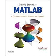 Getting Started with MATLAB A Quick Introduction for Scientists and Engineers by Pratap, Rudra, 9780190602062
