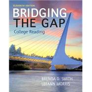 Bridging the Gap by Smith, Brenda D.; Morris, LeeAnn, 9780205852062
