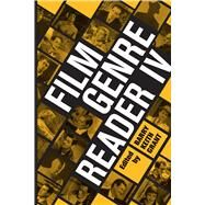 Film Genre Reader IV by Grant, Barry Keith, 9780292742062