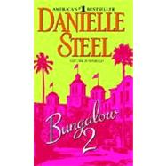 Bungalow 2 by STEEL, DANIELLE, 9780440242062