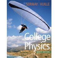College Physics by Serway, Raymond A.; Vuille, Chris, 9780840062062