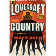 Lovecraft Country by Ruff, Matt, 9780062292063