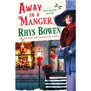 Away in a Manger by Bowen, Rhys, 9781250052063