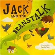 Jack and the Beanstalk by Parragon Books; Scott, Gavin, 9781472352064