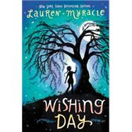 Wishing Day by Myracle, Lauren, 9780062342065