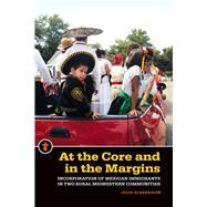 At the Core and in the Margins by Albarrac�n, Julia, 9781611862065
