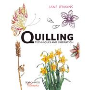 Quilling: Techniques and Inspiration by Jenkins, Jane, 9781782212065