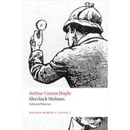 Sherlock Holmes Selected Stories by Doyle, Arthur Conan; McCrea, Barry, 9780199672066