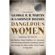Dangerous Women by Martin, George R. R.; Dozois, Gardner, 9780765332066