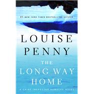 The Long Way Home A Chief Inspector Gamache Novel by Penny, Louise, 9781250022066