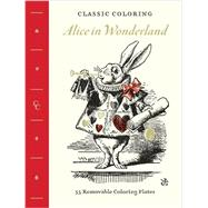 Classic Coloring: Alice in Wonderland (Adult Coloring Book) by Abrams Noterie, 9781419722066