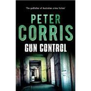 Gun Control by Corris, Peter, 9781760112066