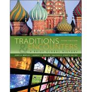 Traditions & Encounters: A Brief Global History Volume 2 by Bentley, Jerry; Ziegler, Herbert; Streets Salter, Heather, 9780077412067