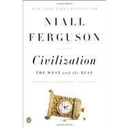Civilization The West and the Rest by Ferguson, Niall, 9780143122067