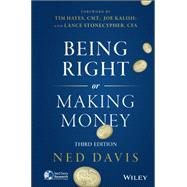 Being Right or Making Money by Davis, Ned, 9781118992067