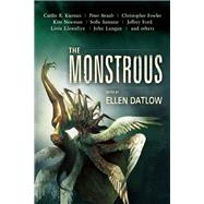 The Monstrous by Straub, Peter; Datlow, Ellen, 9781616962067