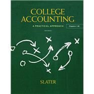 College Accounting by Slater, Jeffrey, 9780132772068