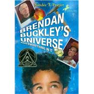 Brendan Buckley's Universe and Everything in It by FRAZIER, SUNDEE T., 9780440422068