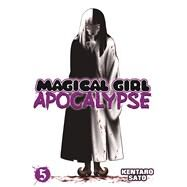Magical Girl Apocalypse Vol. 5 by Sato, Kentaro, 9781626922068