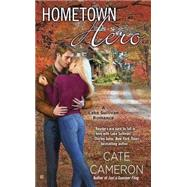 Hometown Hero by Cameron, Cate, 9780425282069