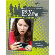 Digital Dangers by Stuckey, Rachel, 9780778722069