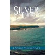 Silver Lining by Simmonds, Diana, 9781594932069