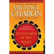 Gentlemen of the Road : A Tale of Adventure