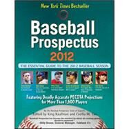 Baseball Prospectus 2012 by Unknown, 9780470622070