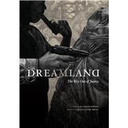 Dreamland : The Way Out of Juarez by Bowden, Charles, 9780292722071