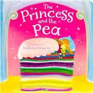 The Princess and the Pea by Parragon Books Ltd; Kolanovic, Dubravka, 9781472352071