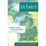 Ink Trails II by Dempsey, Dave; Dempsey, Jack, 9781611862072