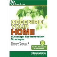 Greening Your Home by Teuwen, Thomas; Parker, Laura L., 9781770402072