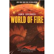 World of Fire by Lovegrove, James, 9781781082072