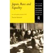 Japan, Race and Equality by Shimazu,Naoko, 9780415172073