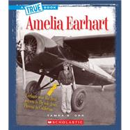 Amelia Earhart by Orr, Tamra B., 9780531212073