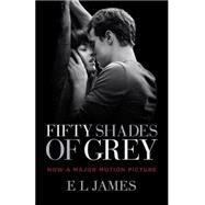 Fifty Shades of Grey (Movie Tie-in Edition) by JAMES, E L, 9780804172073