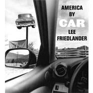 America By Car by Friedlander, Lee, 9781935202073