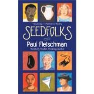 Seedfolks by Fleischman, Paul, 9780064472074