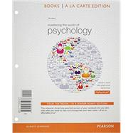 Mastering the World of Psychology, Books a la Carte Plus NEW MyLab Psychology  with Pearson eText -- Access Card Package by Wood, Samuel E.; Wood, Ellen Green; Boyd, Denise, 9780205972074